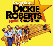Dickie Roberts – Former Child Star""